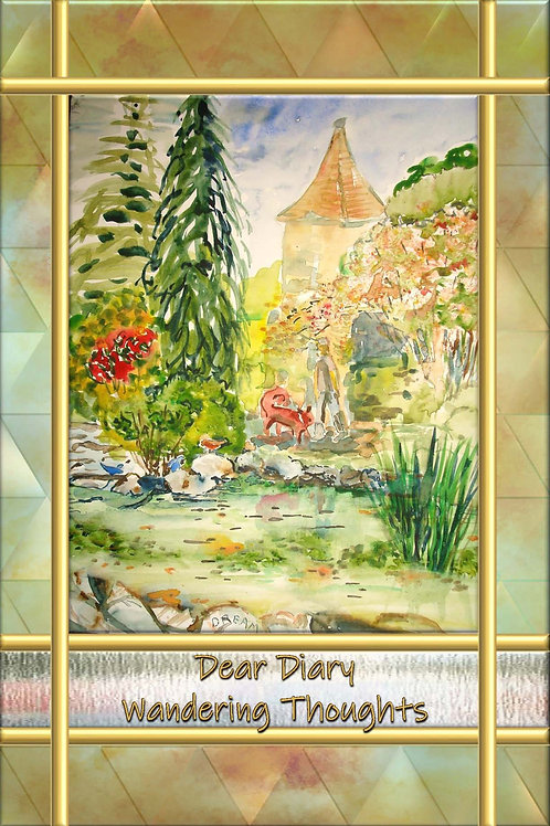 Dear Diary - Wandering Thoughts