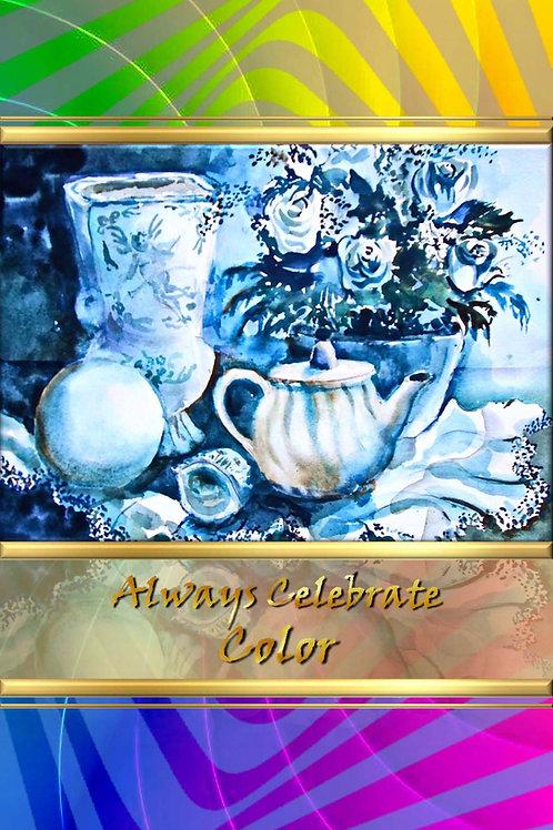 Always Celebrate Color