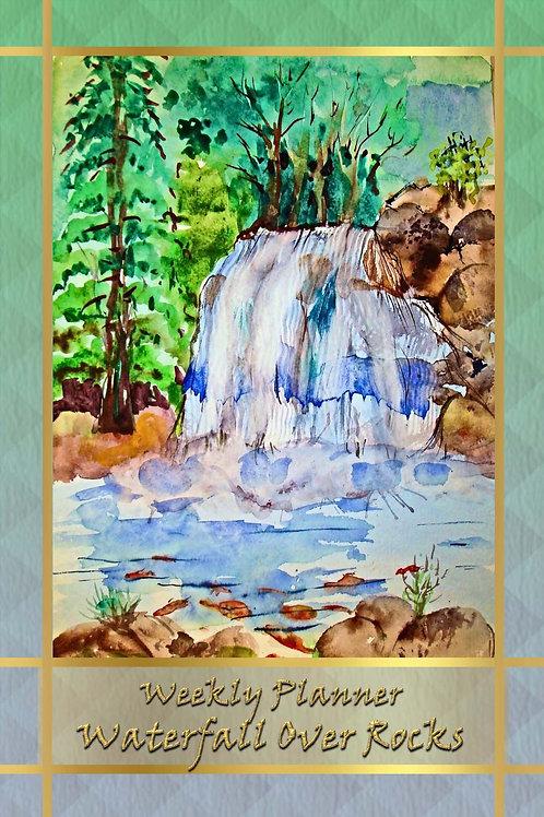 Weekly Planner - Waterfall Over Rocks