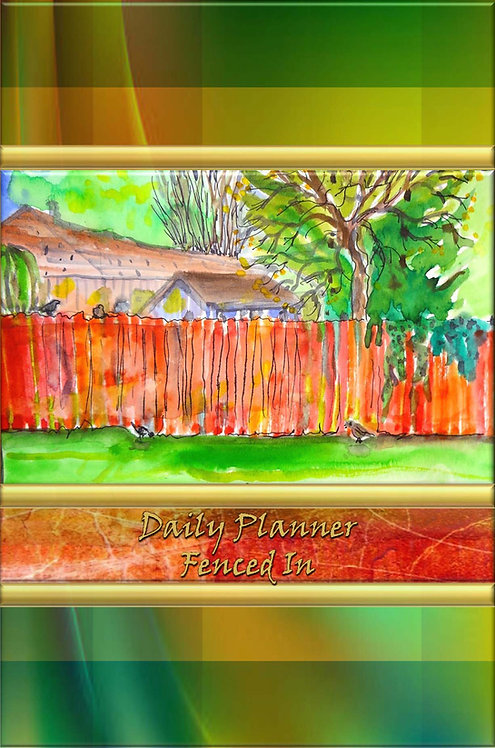Daily Planner - Fenced In