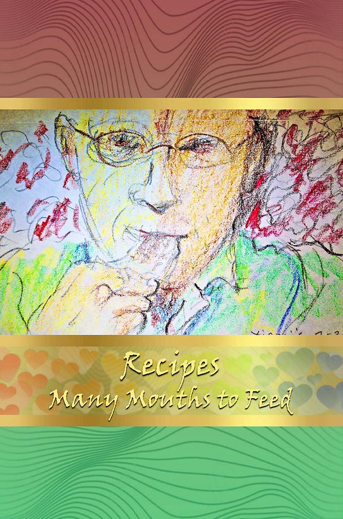 Recipes - Many Mouths to Feed