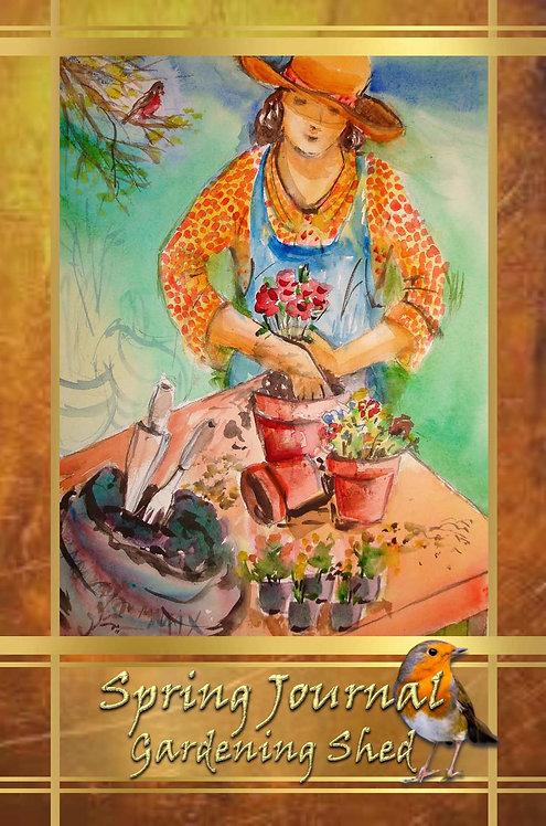 Spring Journal - Gardening Shed
