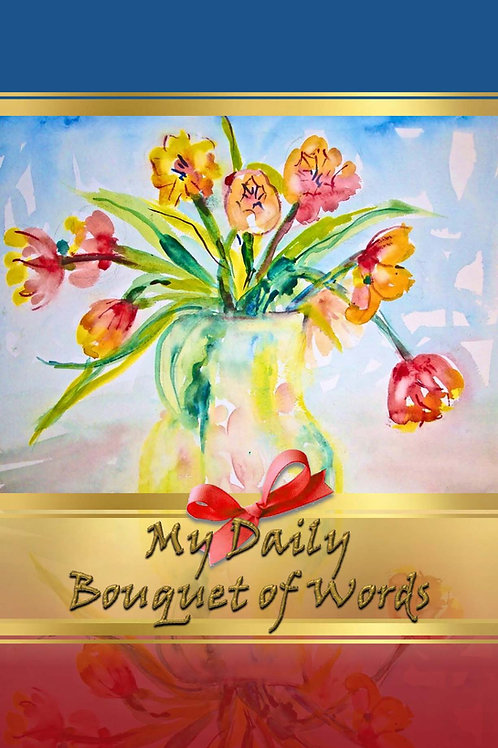 My Daily Bouquet of Words