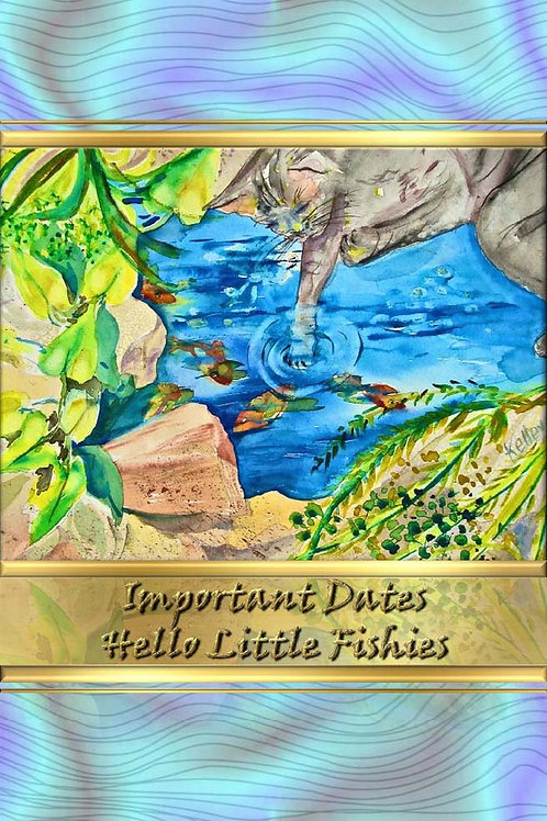 Important Dates - Hello Little Fishies
