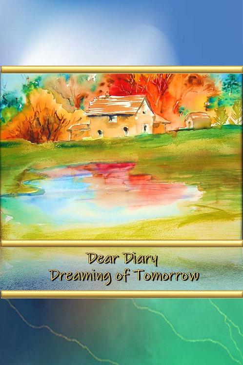Dear Diary - Dreaming of Tomorrow