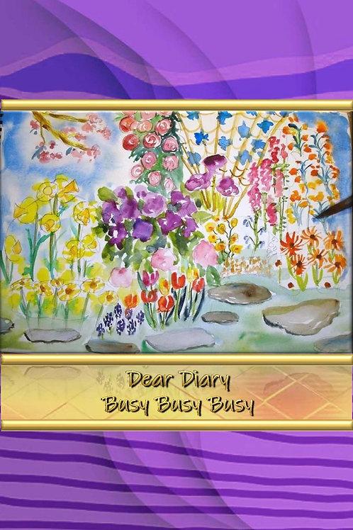 Dear Diary - Busy Busy Busy