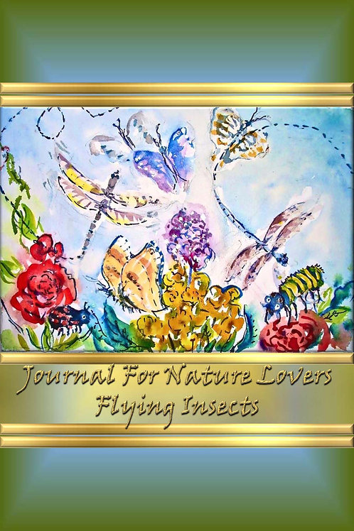 Journal For Nature Lovers - Flying Insects