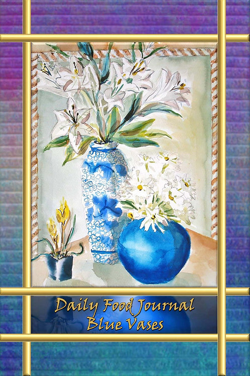 Daily Food Journal - Blue Vases