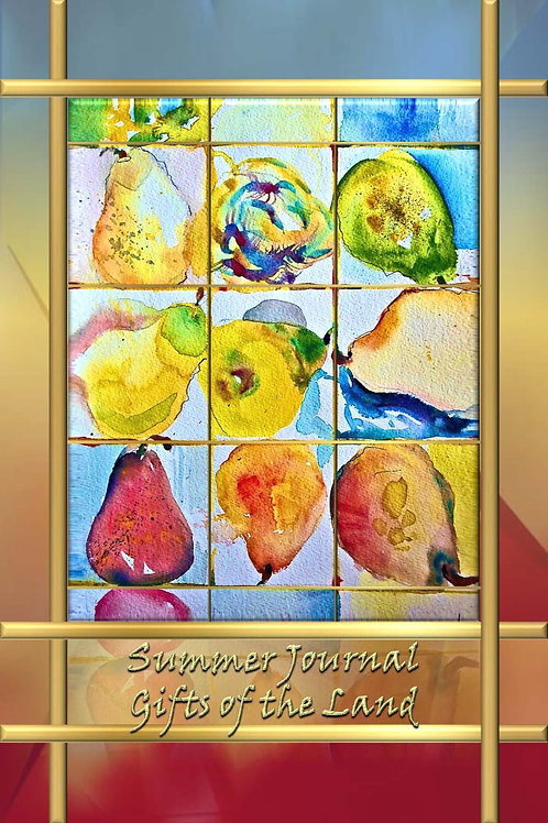 Summer Journal - Gifts of the Land