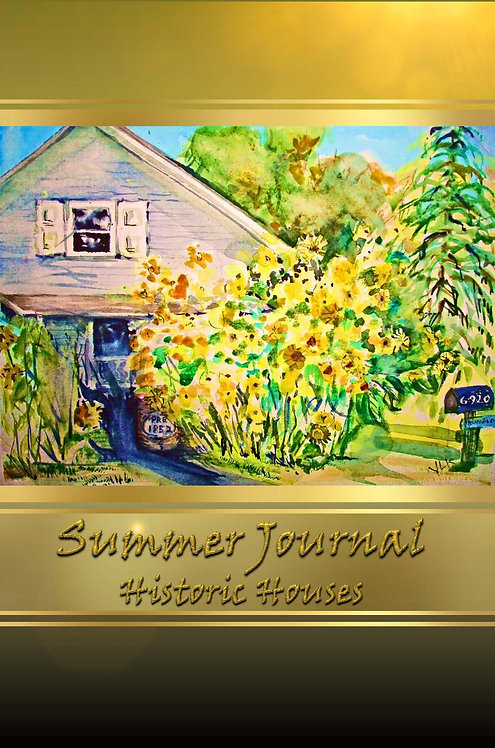Summer Journal - Historic Homes
