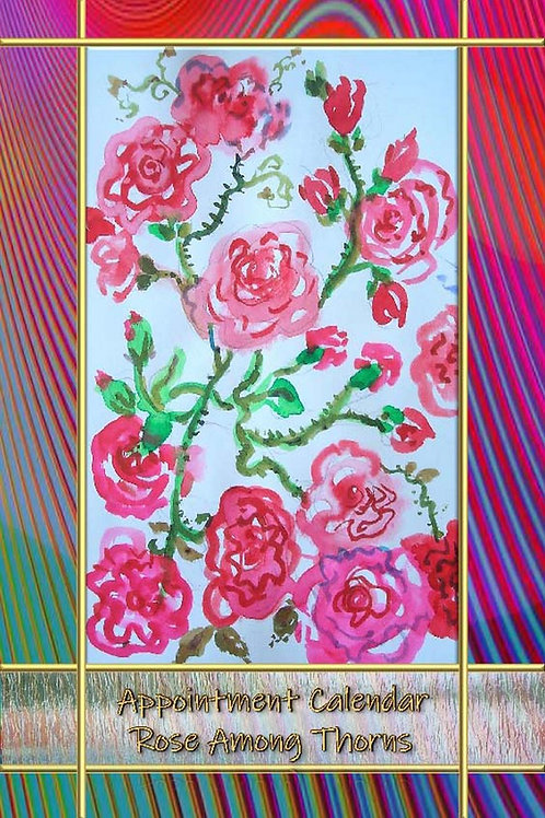 Appointment Calendar - Rose Among Thorns