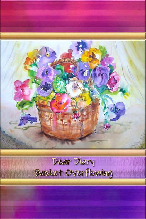 Dear Diary - Basket Overflowing