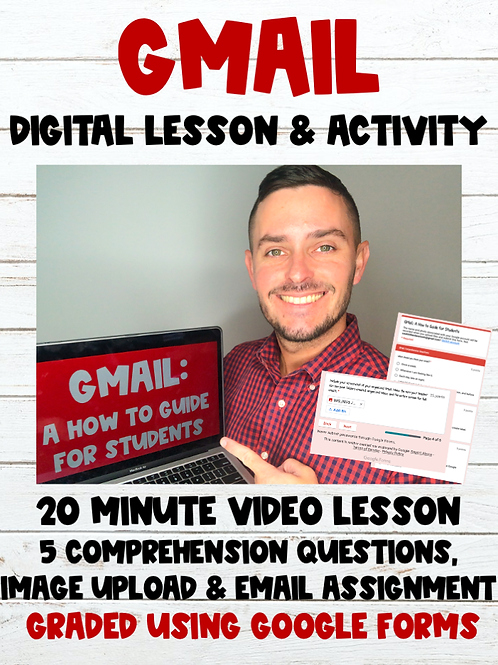 GMail: A How to Guide for Students Digital Lesson + Google Form Activity