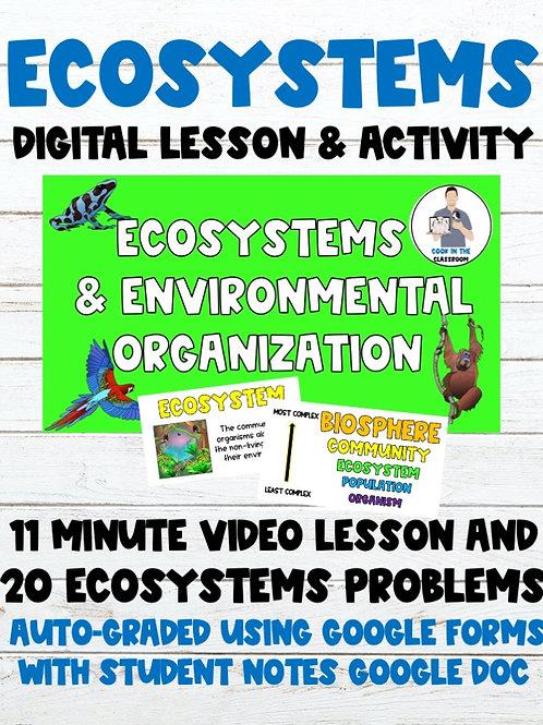 Ecosystems 100% Digital Lesson & Activity (Video Lesson+Auto-Graded Google Form)