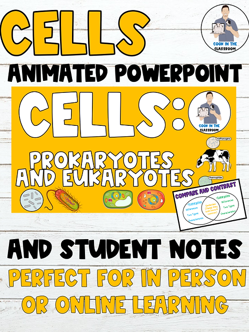 Prokaryotes and Eukaryotes PowerPoint and Student Notes