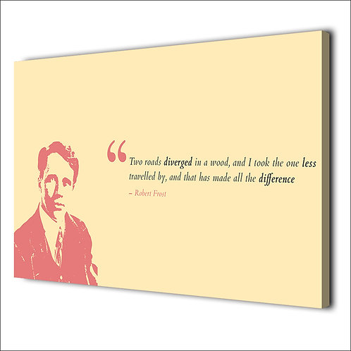 Robert Frost Motivation quote -1 piece canvas