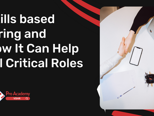 Skill based Hiring and How It Can Help Fill Critical Roles