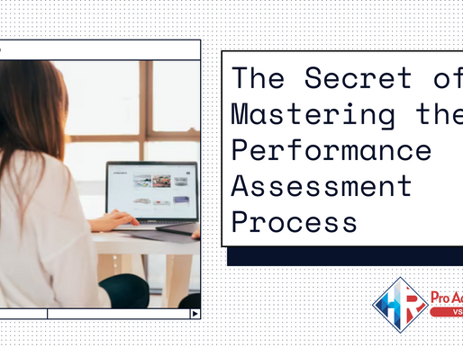 The Secret of Mastering the Performance Assessment Process