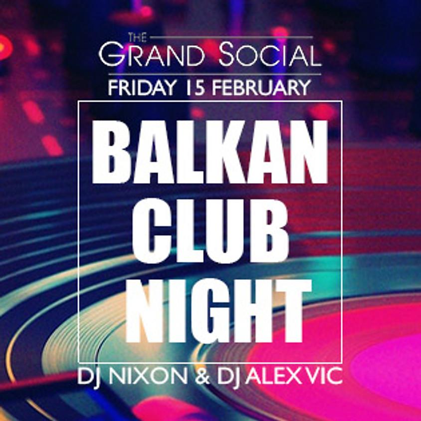 Balkan Dublin ClubNight
