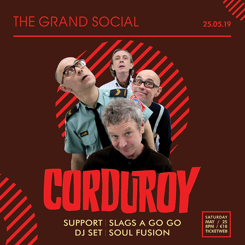 Corduroy- The Grand Social Presents
