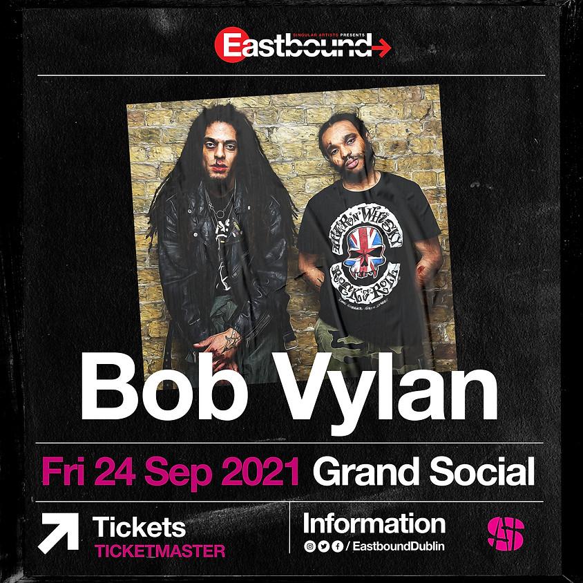 Bob Vylan - EastBound Presents: