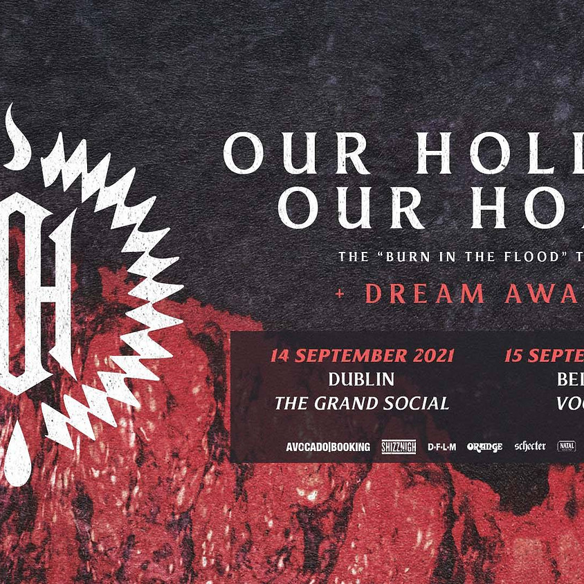 Our Hollow, Our Home + DREAM AWAKE