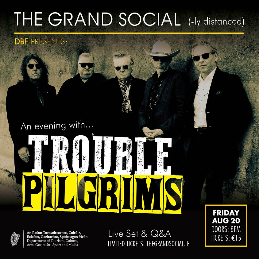 An Evening With: TROUBLE PILGRIMS