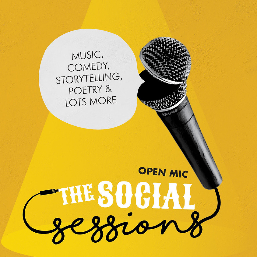 The Social Sessions-Open Mic night Every Tuesday