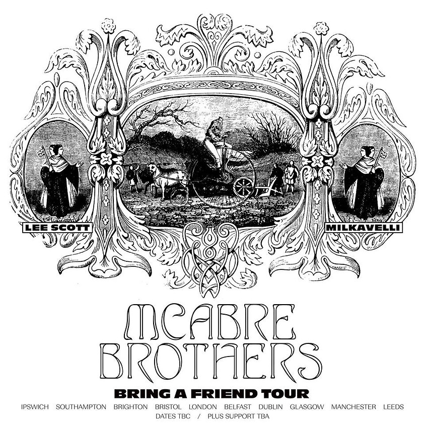 Mcabre Brothers Bring a Friend Tour