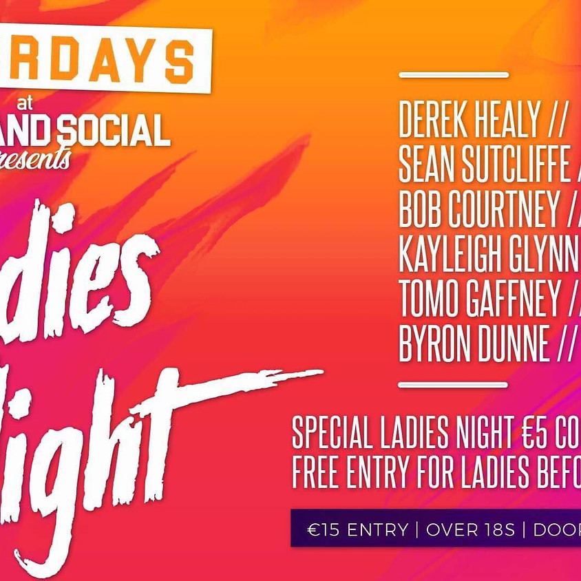 Grand Social Saturdays - Ladies Night - 23rd of Feb