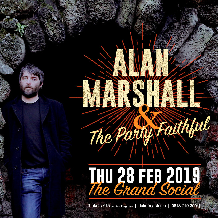 Alan Marshall & The Party Faithful