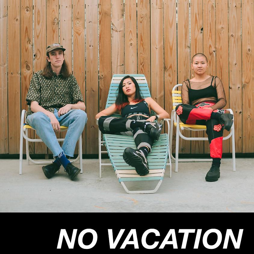 No Vacation - MCD Presents