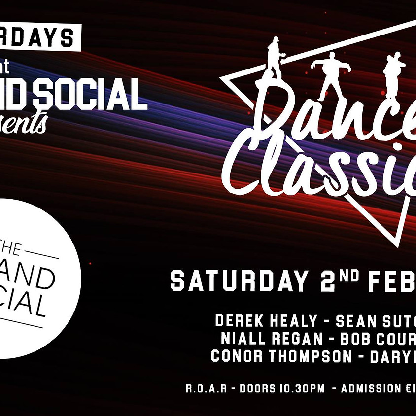 Dance Classic - Saturday 2nd - The Grand Social