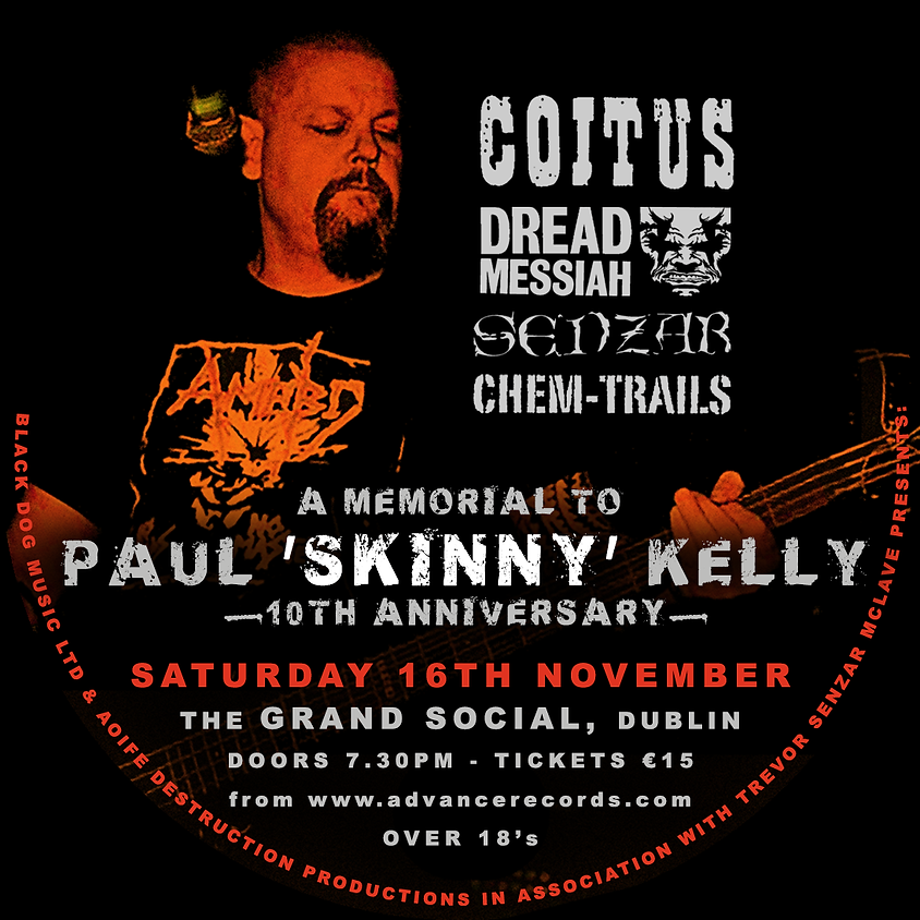 Paul Skinny Kelly 10th Anniversary
