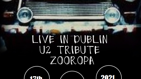 ZOOROPA - celebrate 30 years of Achtung Baby