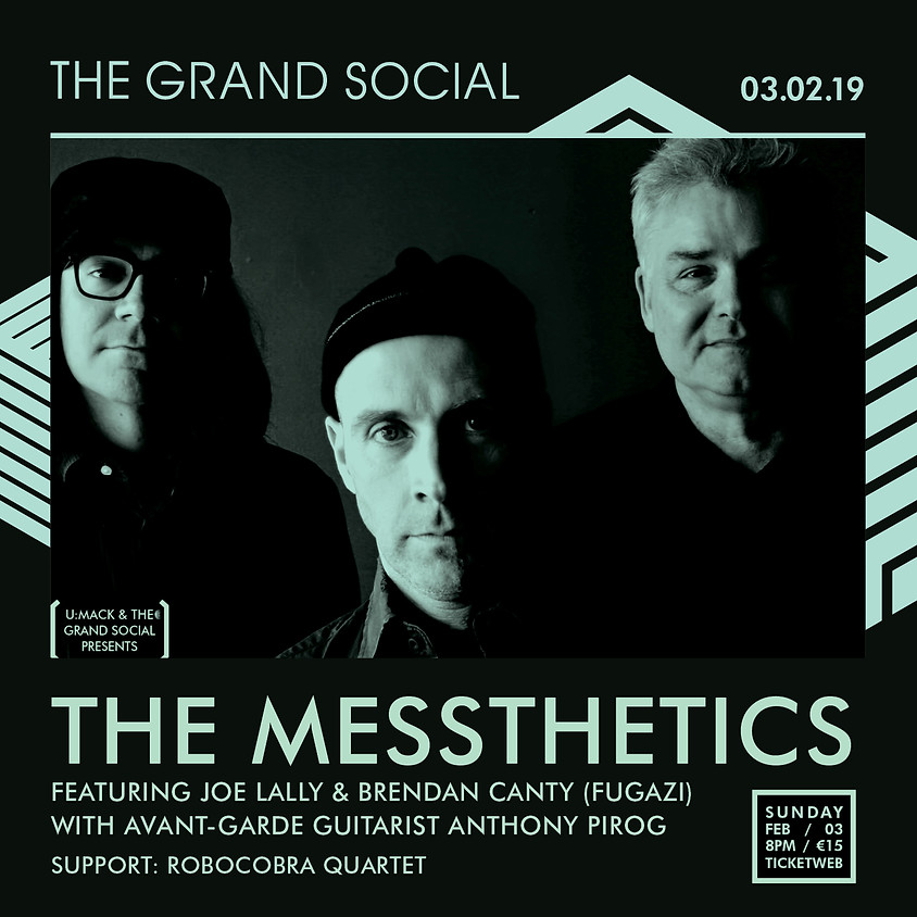 Messthetics live in the Grand Social