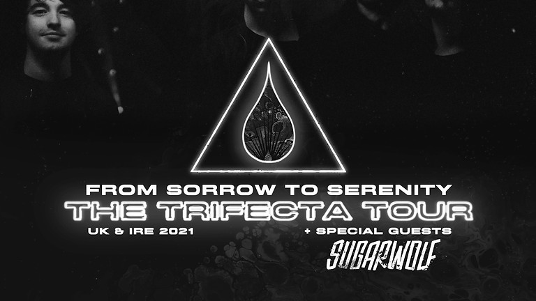 From Sorrow To Serenity + Sugarwolf