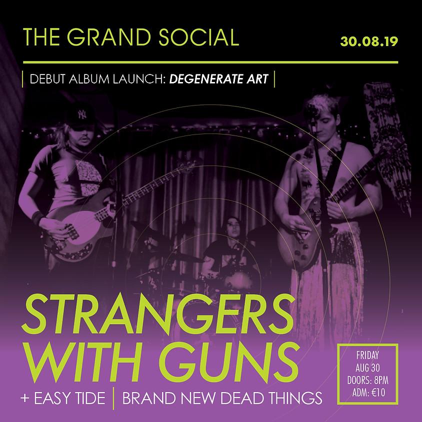 Stranger With Guns Album Launch party