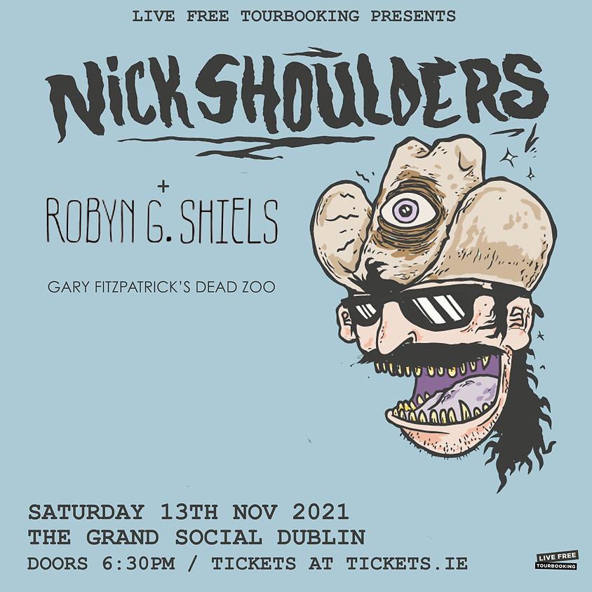 Nick Shoulders -W/Robyn G. Shiels