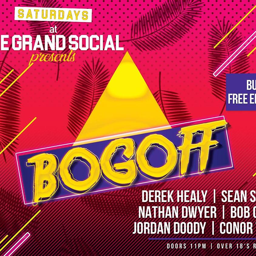 Grand Social Saturdays - Bogoff - 9th of Mar