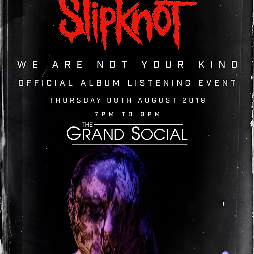 the Irish official album launch for Slipknot's new studio album 'We Are Not Your Kind'.