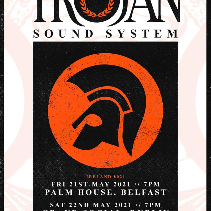 Trojan Sound System - Rescheduled-