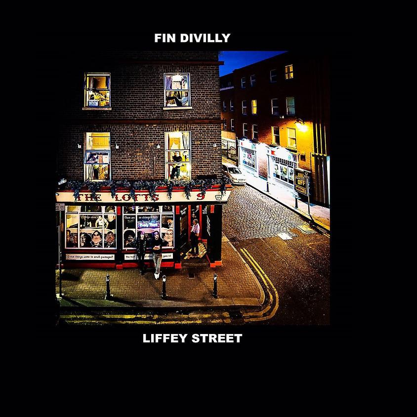 "Fin Divilly "" Liffey Street Album Launch """