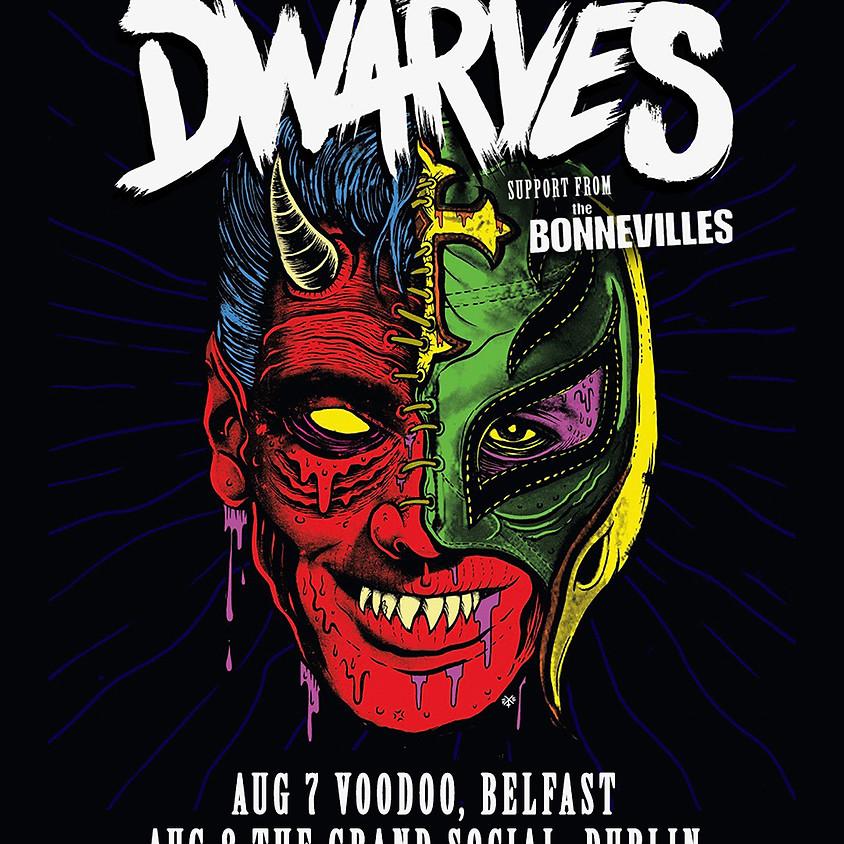 The Dwarves + Bonnevilles
