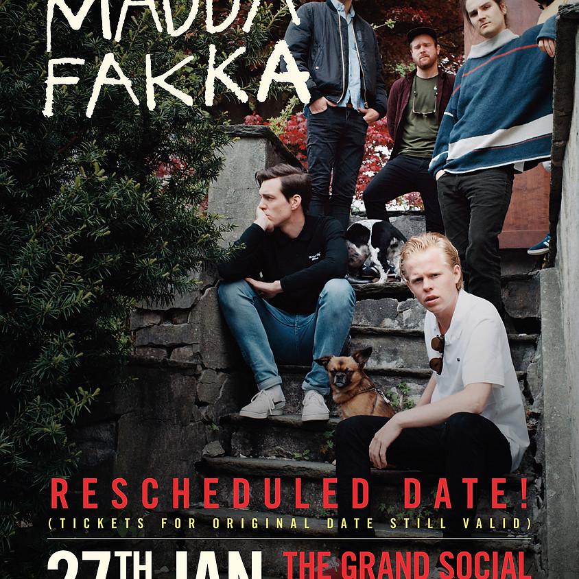 kakkmaddafakka (Rescheduled Date)