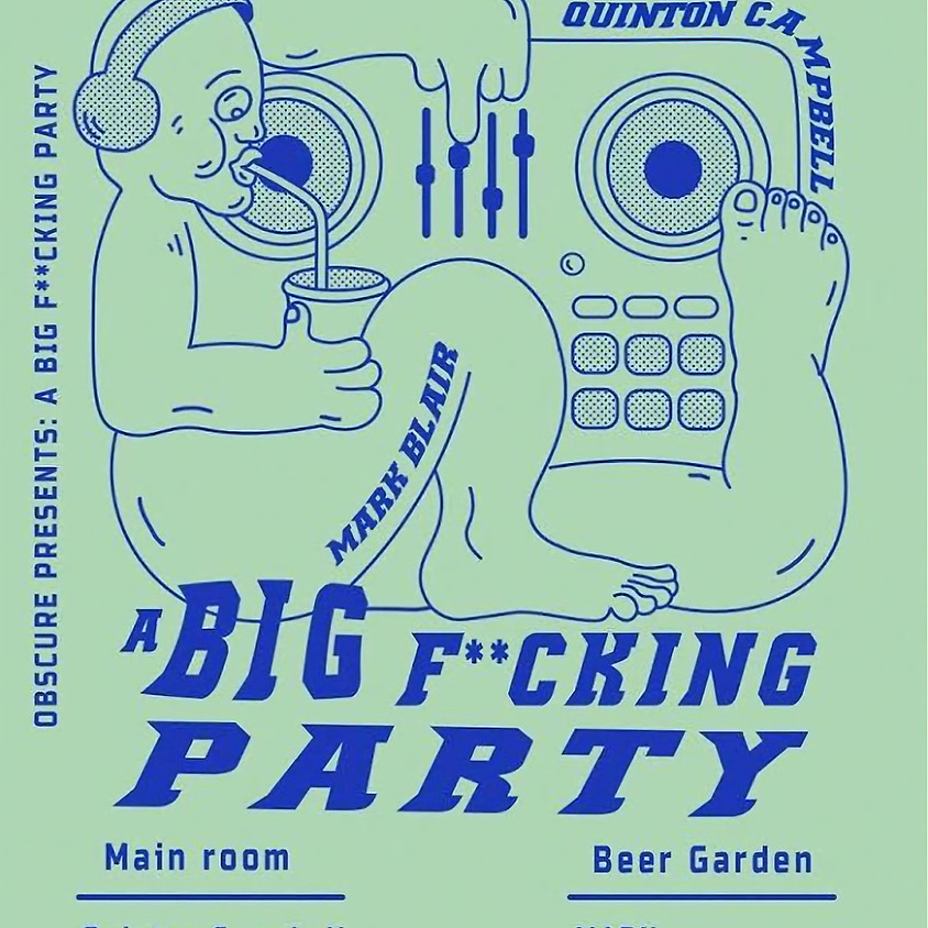 A Big F**ing Party