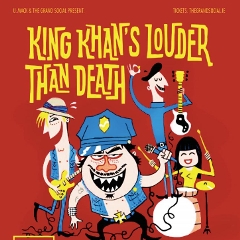 KING KHAN'S- Louder then Death -