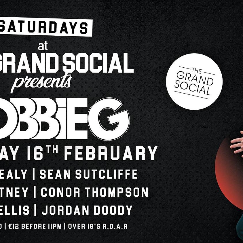 Grand Social Satudays - RobbieG & Friends - 16th of Feb