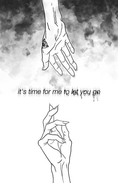 """""""LET YOU GO"""" 11""""x17"""" MATTE PRINT"""