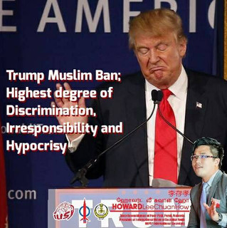 Trump Muslim Ban; Highest degree of Discrimination, Irresponsibility and Hypocrisy